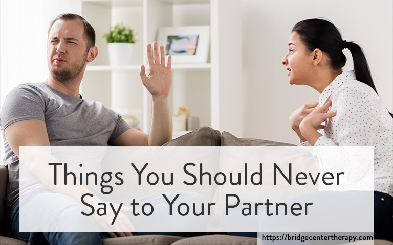 Marriage Counselor: Things You Should Never Say to Your Partner