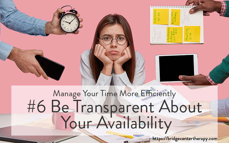be transparent about availability