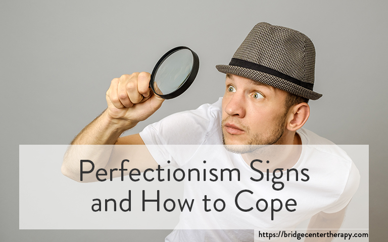 perfectionism signs and cope